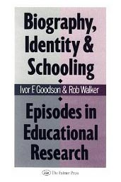 Biography, Identity and Schooling